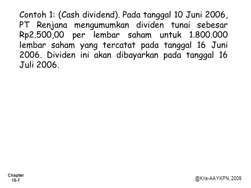 Contoh 1: (Cash dividend)