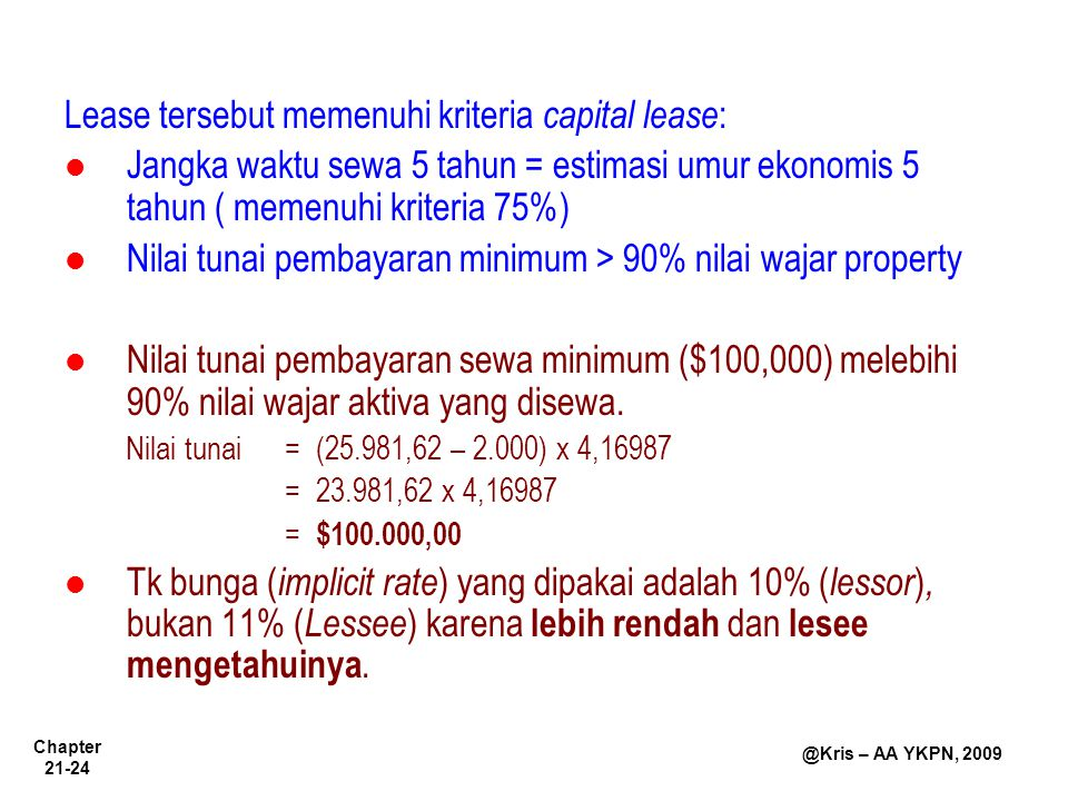 Lease tersebut memenuhi kriteria capital lease: