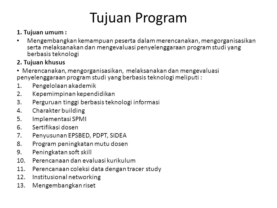 Tujuan Program 1. Tujuan umum :
