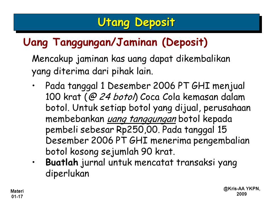 Utang Deposit Uang Tanggungan/Jaminan (Deposit)