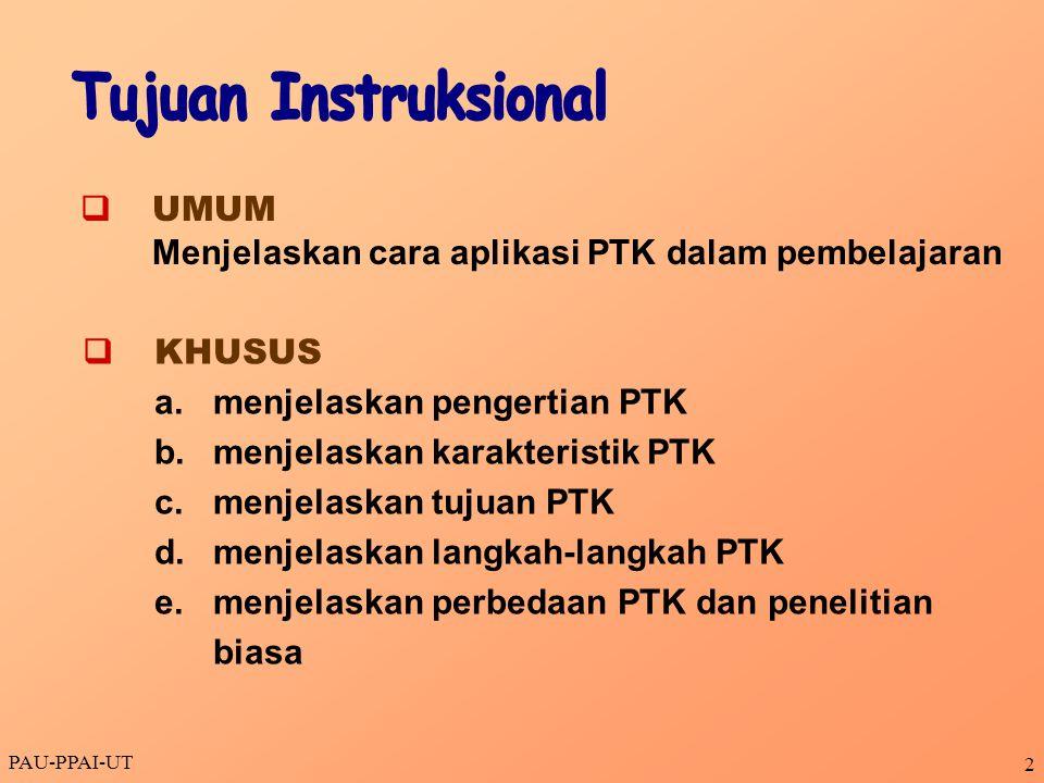 Tujuan Instruksional q UMUM