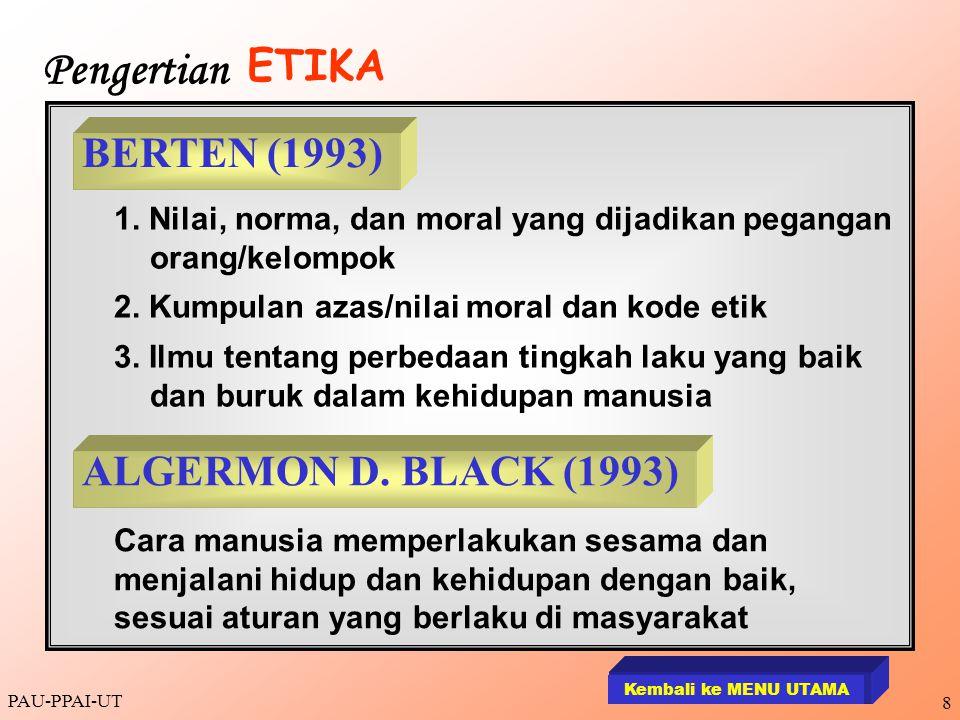 Pengertian ETIKA BERTEN (1993) ALGERMON D. BLACK (1993)