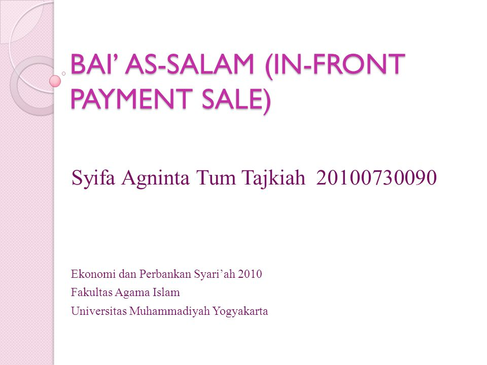 BAI' AS-SALAM (IN-FRONT PAYMENT SALE)