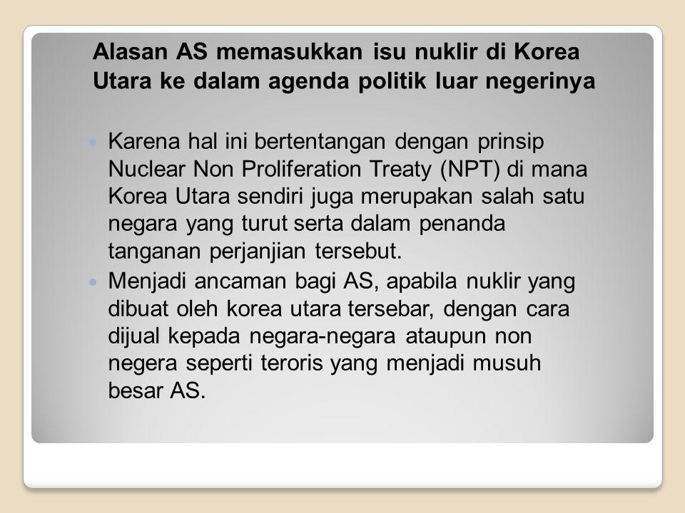 Alasan AS memasukkan isu nuklir di Korea Utara ke dalam agenda politik luar negerinya