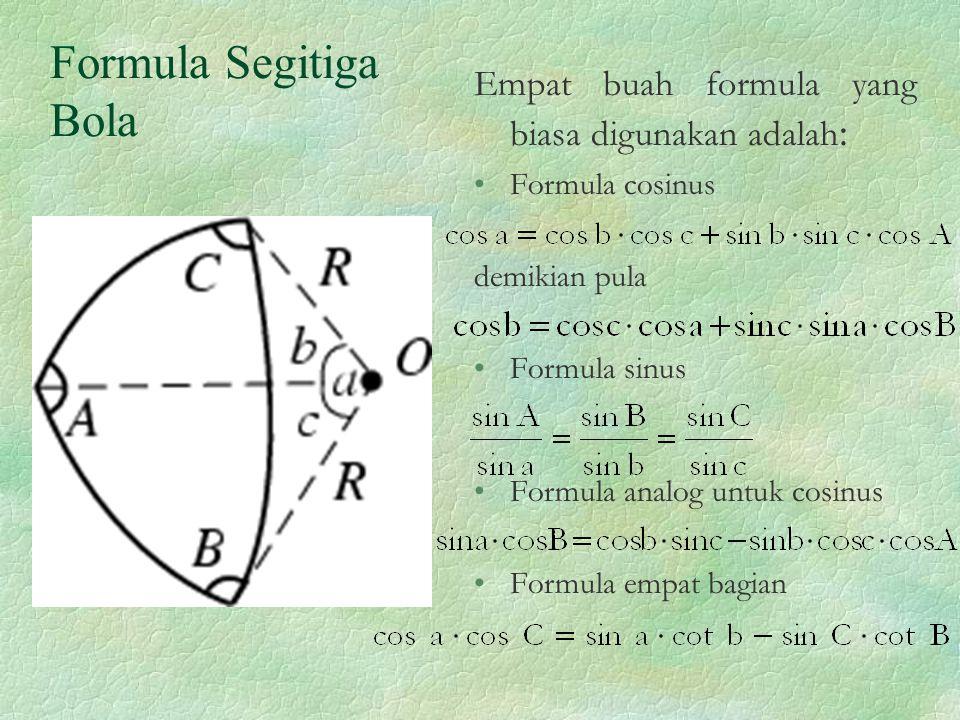 Formula Segitiga Bola Empat buah formula yang biasa digunakan adalah: