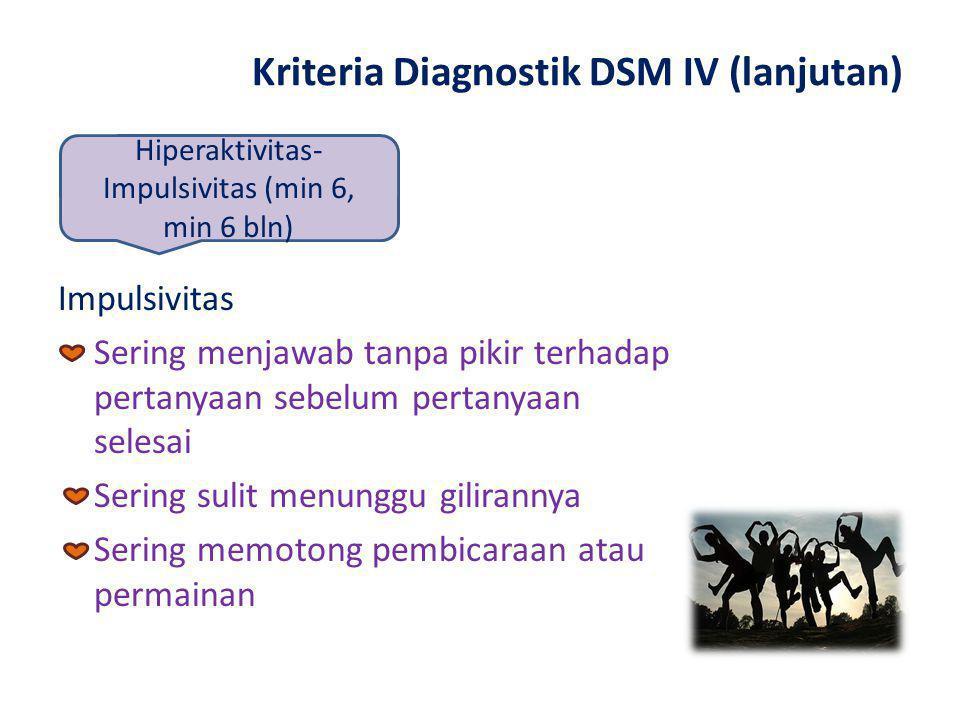 Kriteria Diagnostik DSM IV (lanjutan)