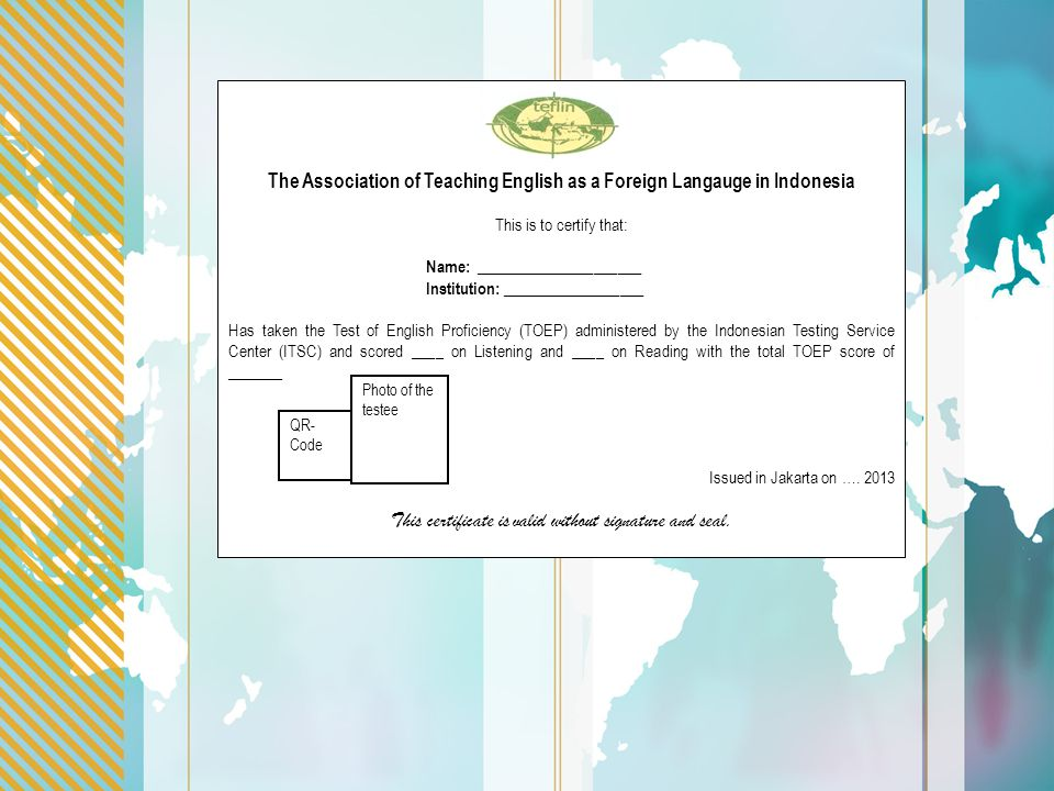 The Association of Teaching English as a Foreign Langauge in Indonesia