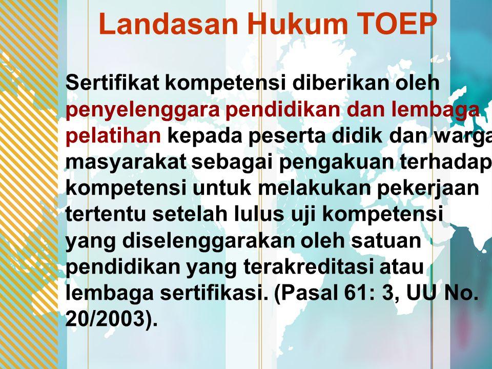Landasan Hukum TOEP