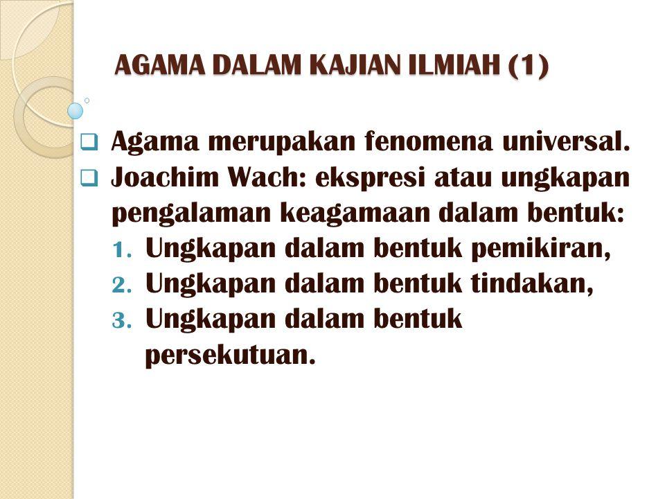 AGAMA DALAM KAJIAN ILMIAH (1)