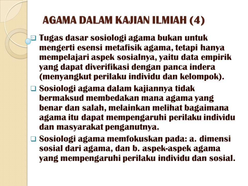 AGAMA DALAM KAJIAN ILMIAH (4)