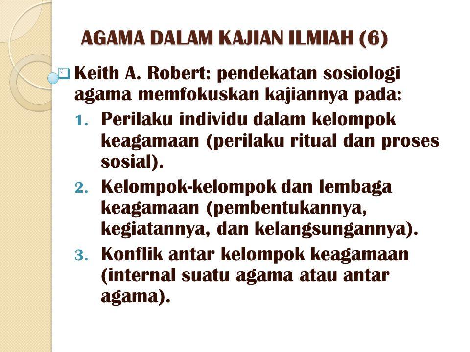 AGAMA DALAM KAJIAN ILMIAH (6)