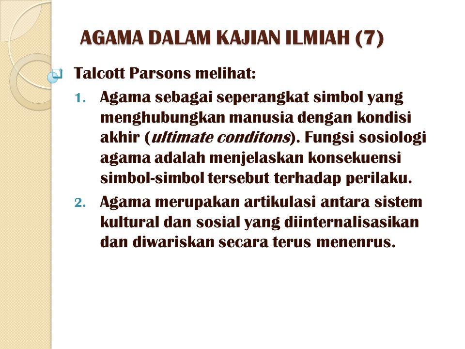AGAMA DALAM KAJIAN ILMIAH (7)