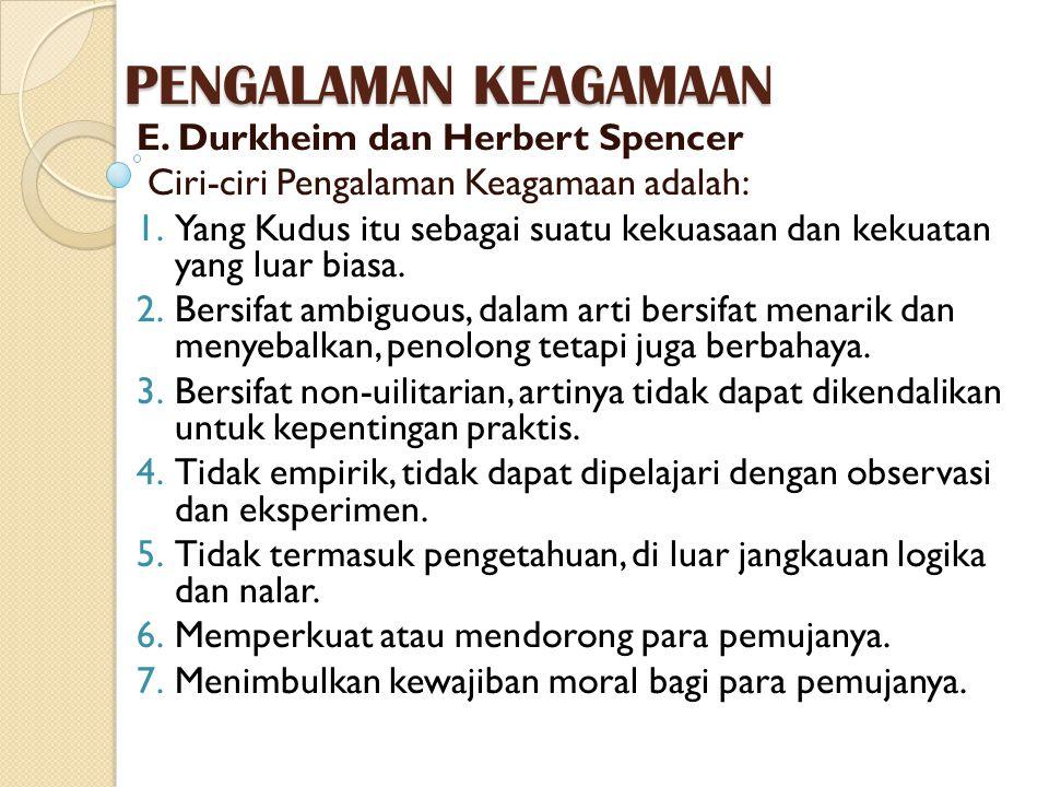PENGALAMAN KEAGAMAAN E. Durkheim dan Herbert Spencer