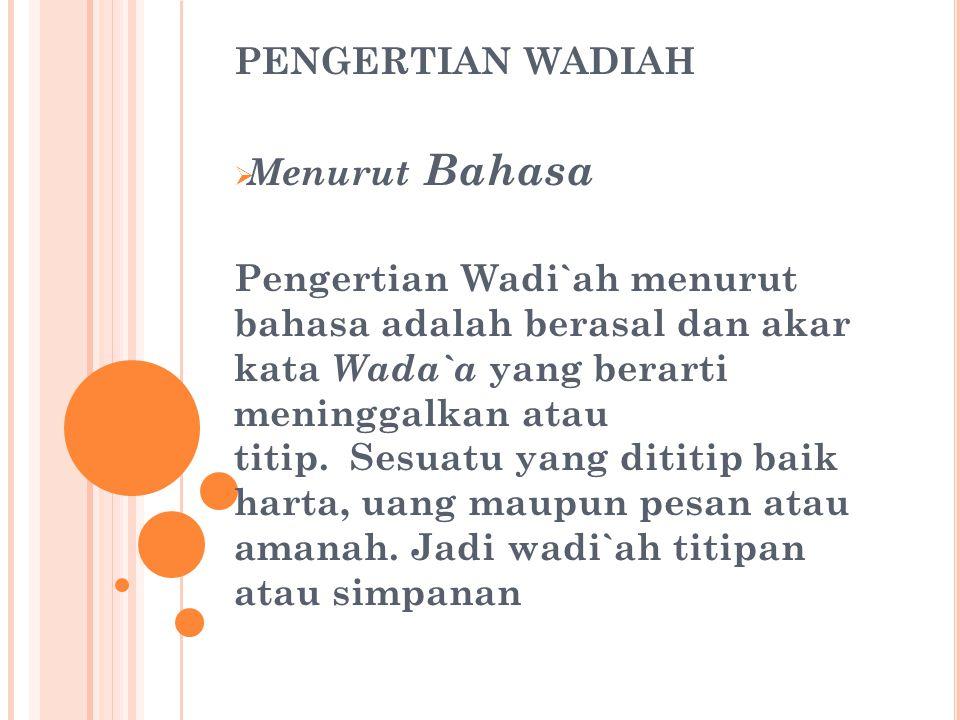 PENGERTIAN WADIAH Menurut Bahasa.