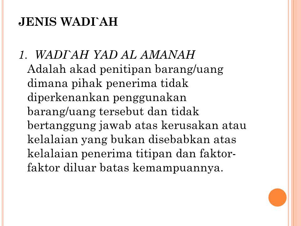 JENIS WADI`AH 1.
