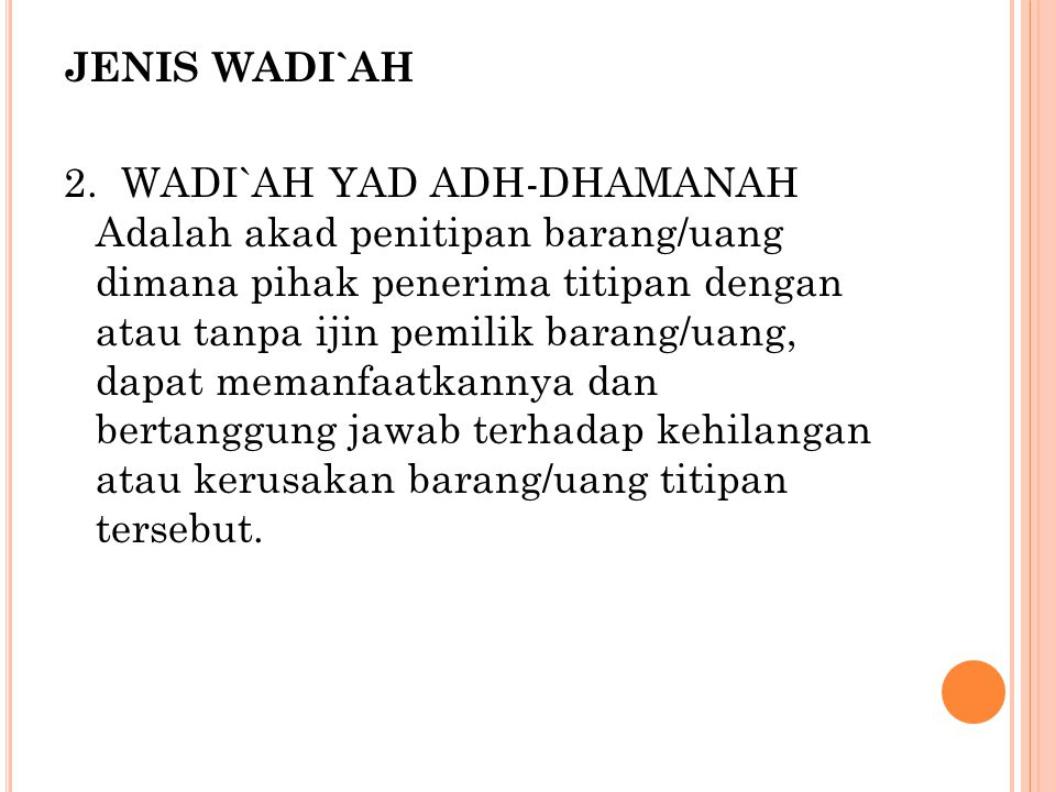 JENIS WADI`AH 2.