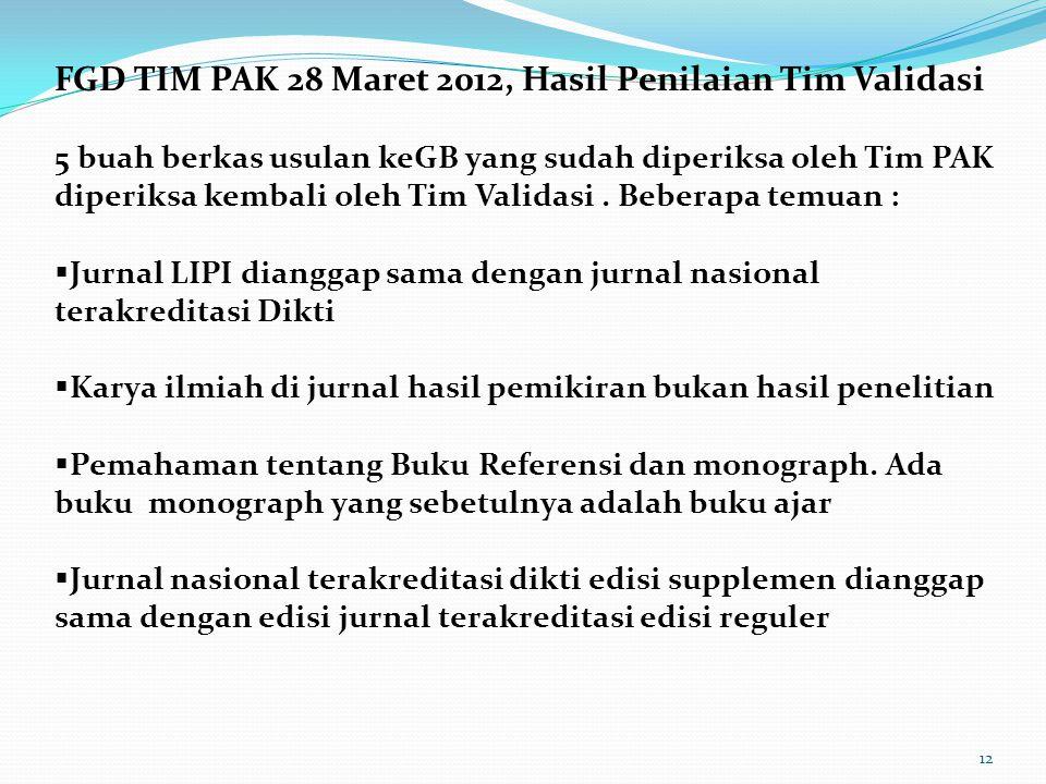 FGD TIM PAK 28 Maret 2012, Hasil Penilaian Tim Validasi