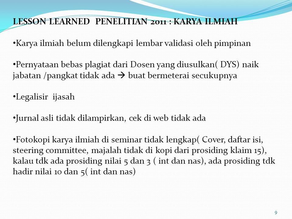 LESSON LEARNED PENELITIAN 2011 : KARYA ILMIAH
