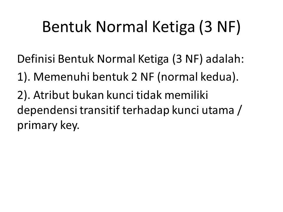 Bentuk Normal Ketiga (3 NF)
