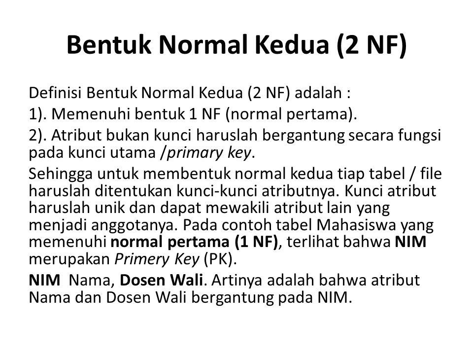 Bentuk Normal Kedua (2 NF)