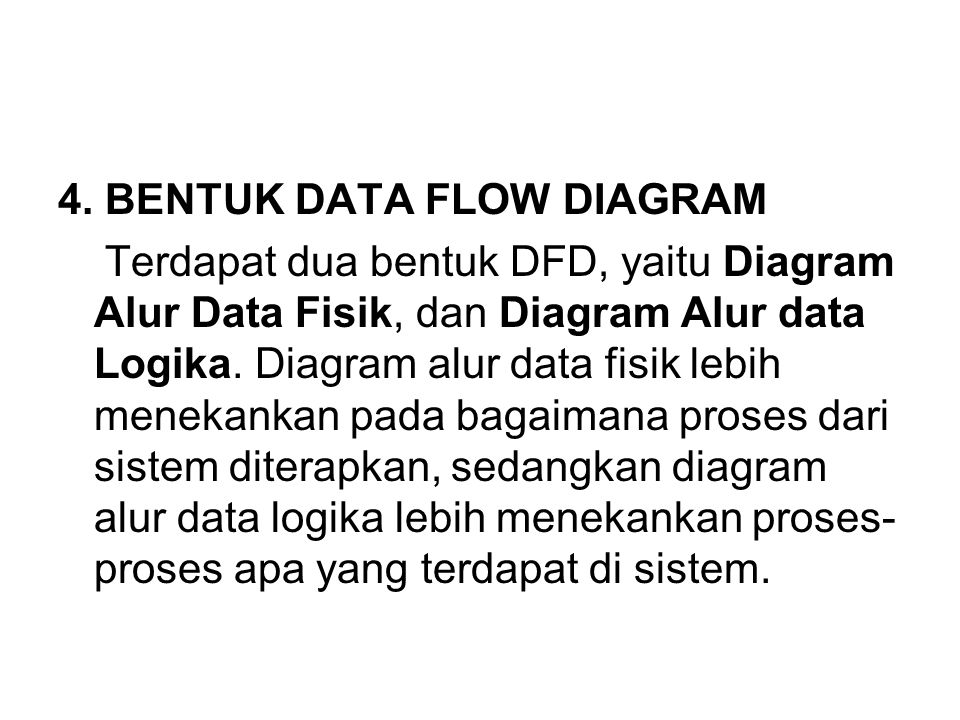 4. BENTUK DATA FLOW DIAGRAM