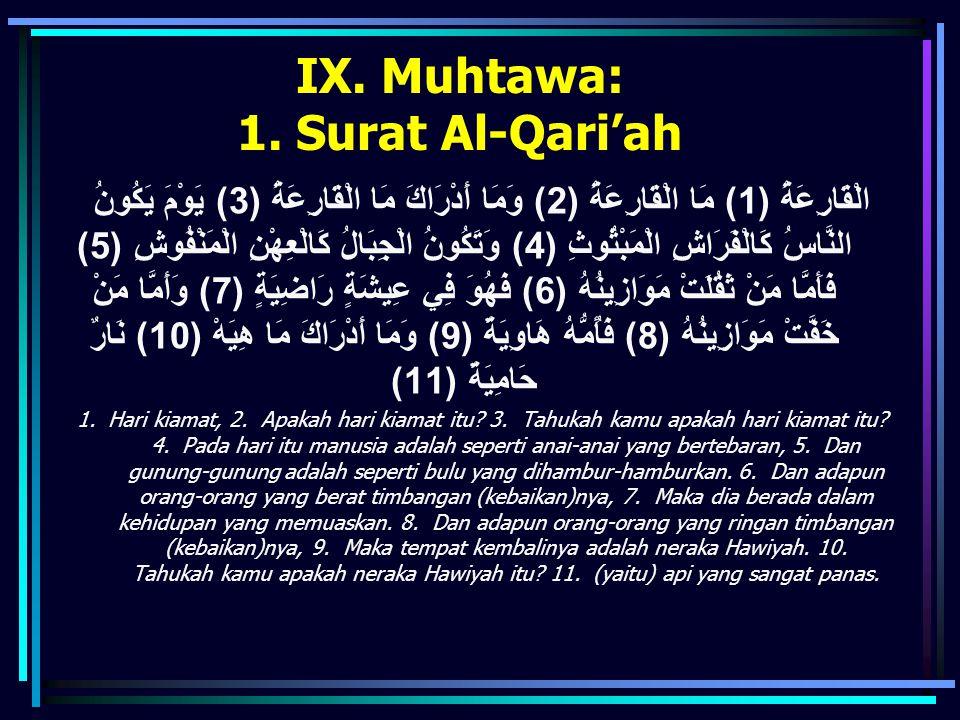 IX. Muhtawa: 1. Surat Al-Qari'ah