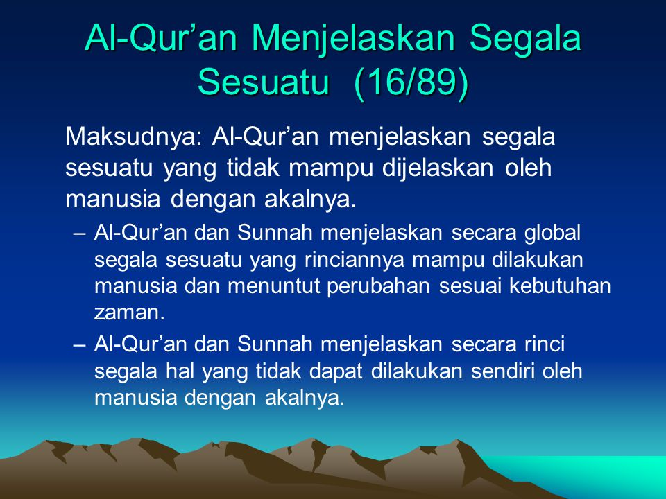 Al-Qur'an Menjelaskan Segala Sesuatu (16/89)