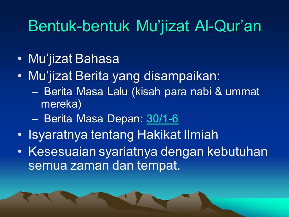 Bentuk-bentuk Mu'jizat Al-Qur'an
