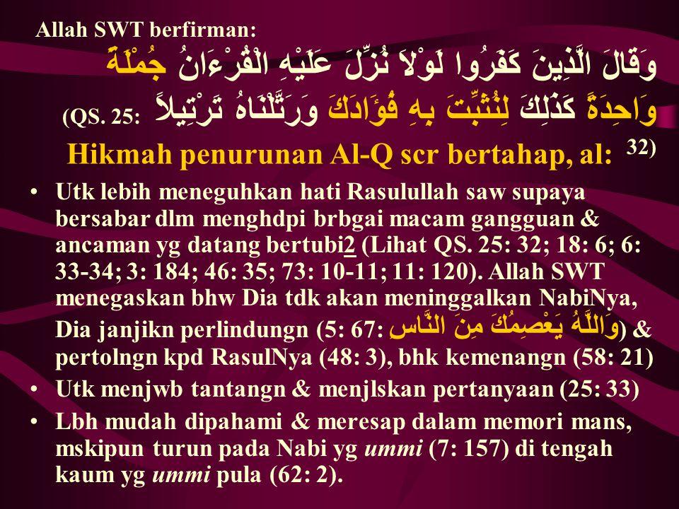 Hikmah penurunan Al-Q scr bertahap, al: