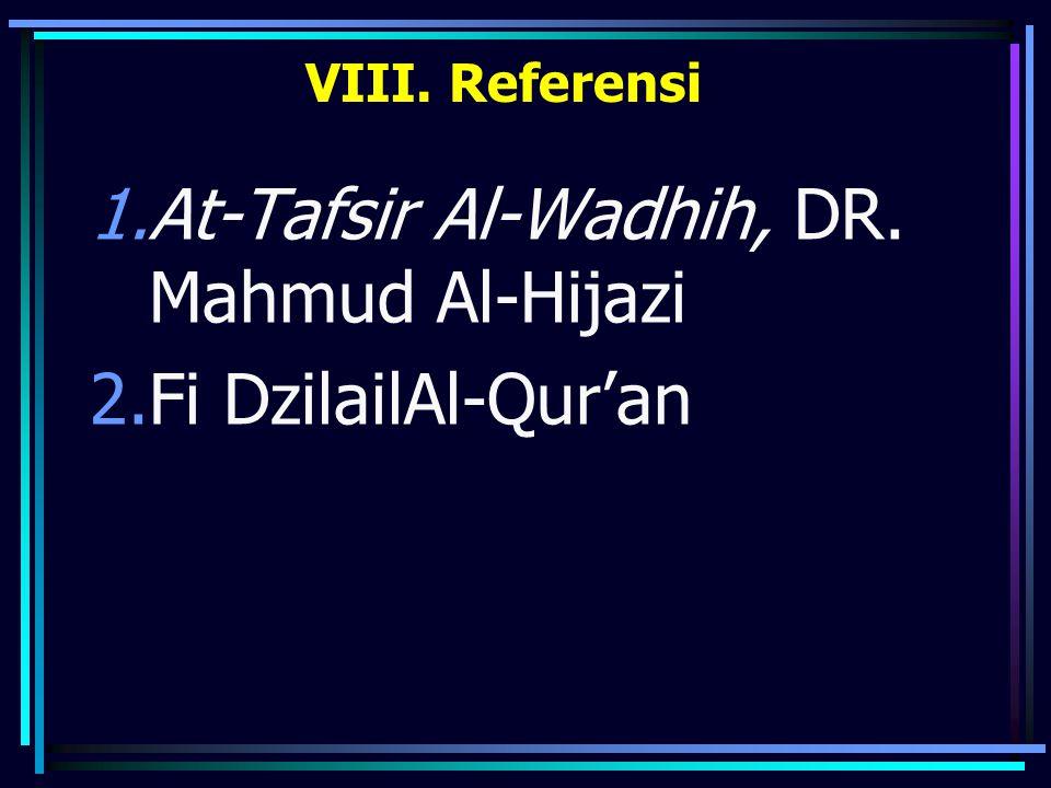 At-Tafsir Al-Wadhih, DR. Mahmud Al-Hijazi Fi DzilailAl-Qur'an