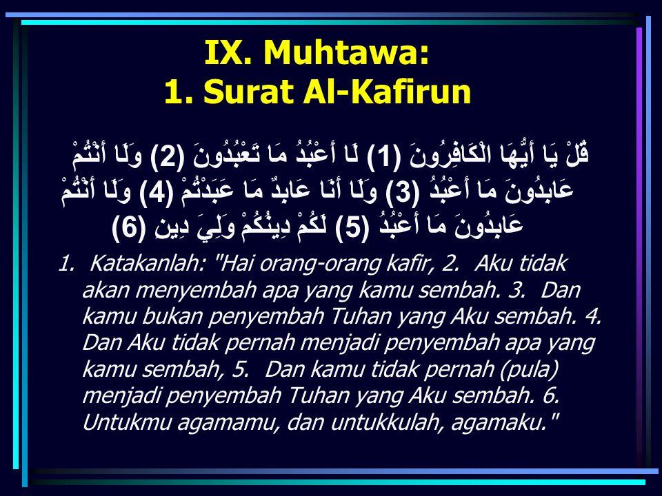 IX. Muhtawa: 1. Surat Al-Kafirun