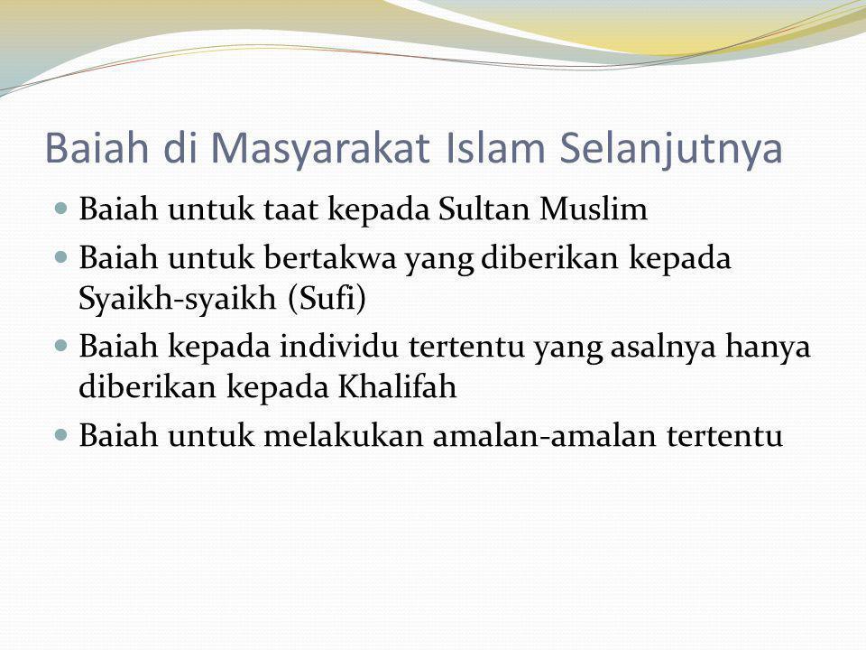 Baiah di Masyarakat Islam Selanjutnya