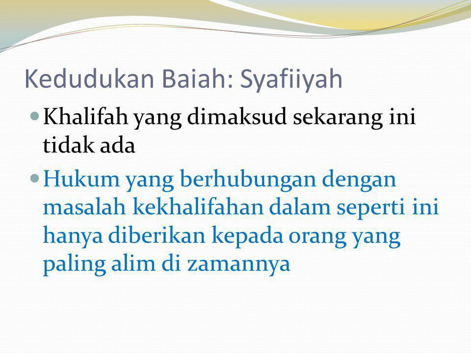 Kedudukan Baiah: Syafiiyah