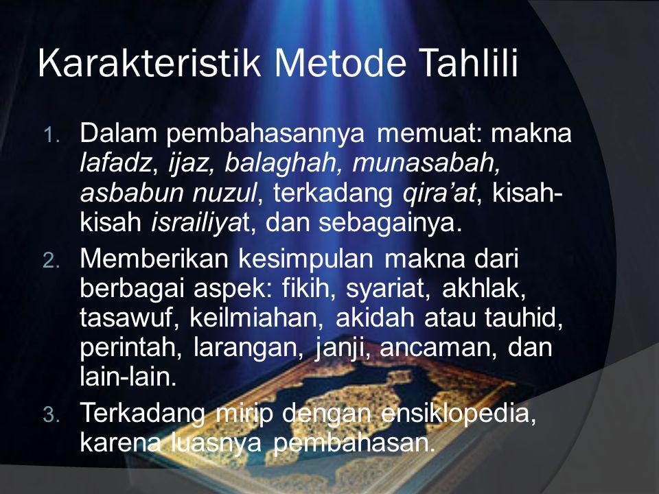 Karakteristik Metode Tahlili