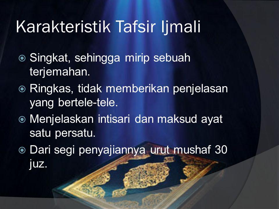 Karakteristik Tafsir Ijmali