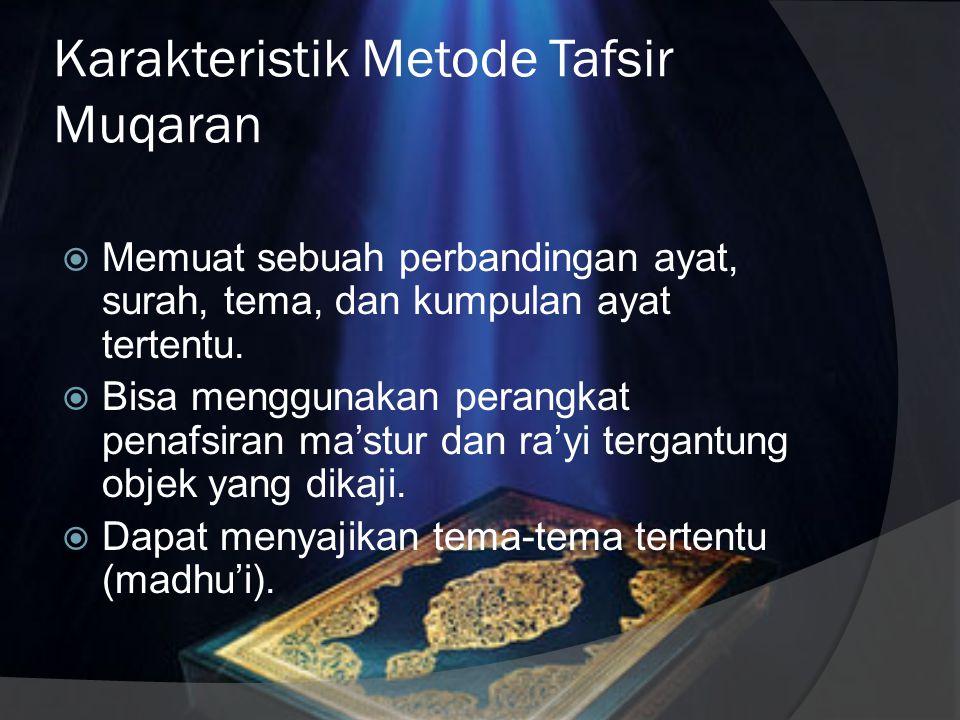 Karakteristik Metode Tafsir Muqaran