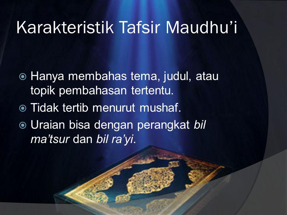 Karakteristik Tafsir Maudhu'i
