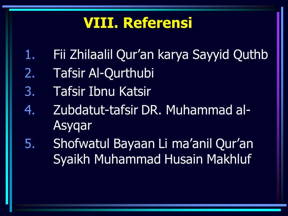 VIII. Referensi Fii Zhilaalil Qur'an karya Sayyid Quthb