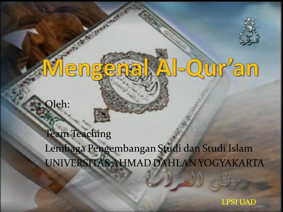Mengenal Al-Qur'an Oleh: Team Teaching