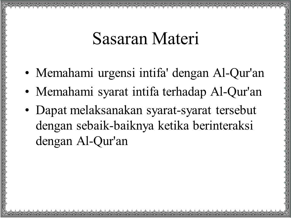 Sasaran Materi Memahami urgensi intifa dengan Al-Qur an