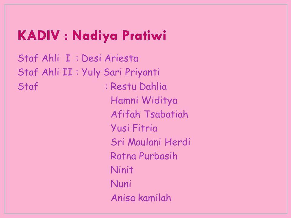 KADIV : Nadiya Pratiwi