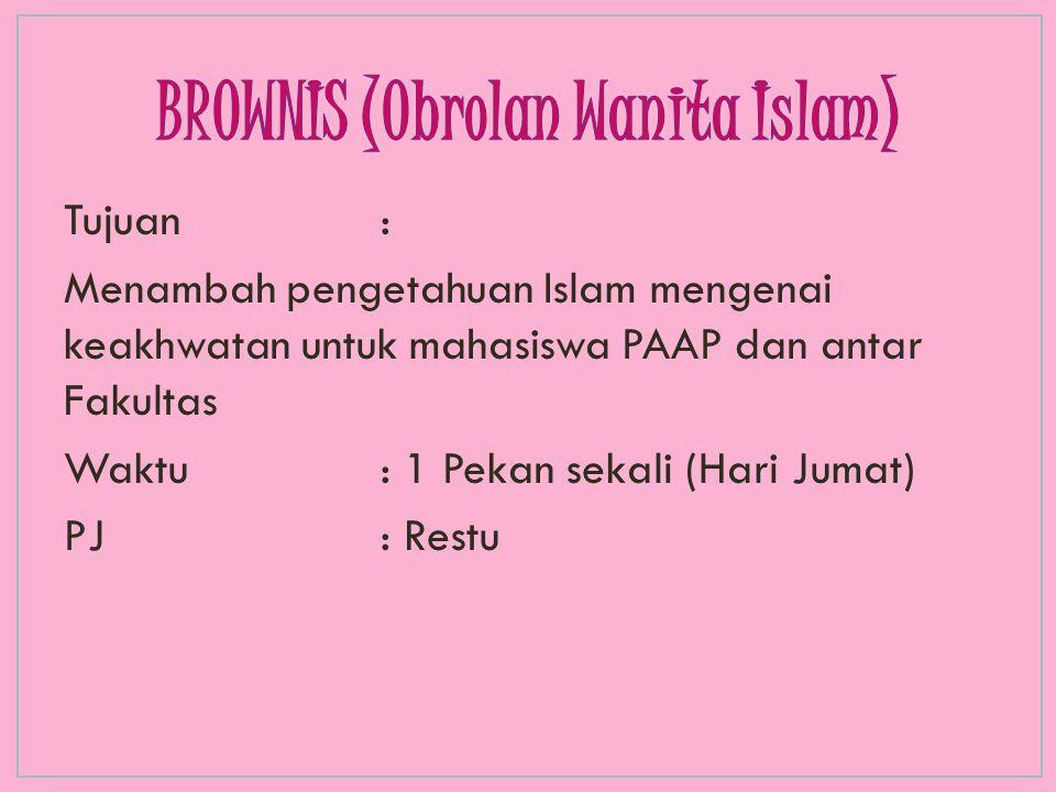 BROWNIS (0brolan Wanita Islam)