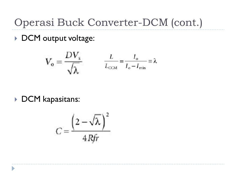 Operasi Buck Converter-DCM (cont.)