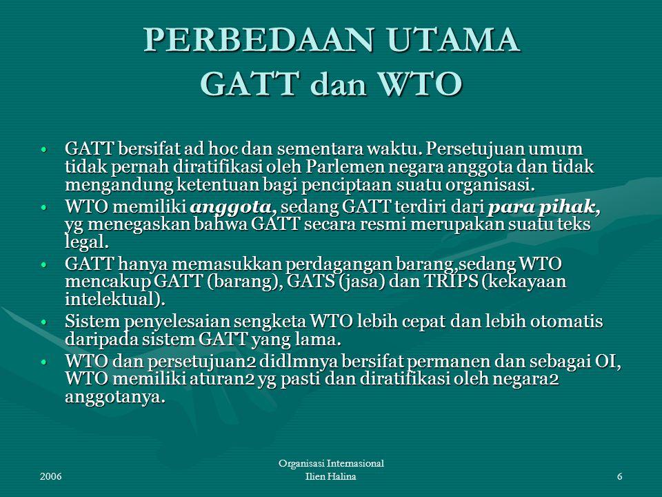 PERBEDAAN UTAMA GATT dan WTO