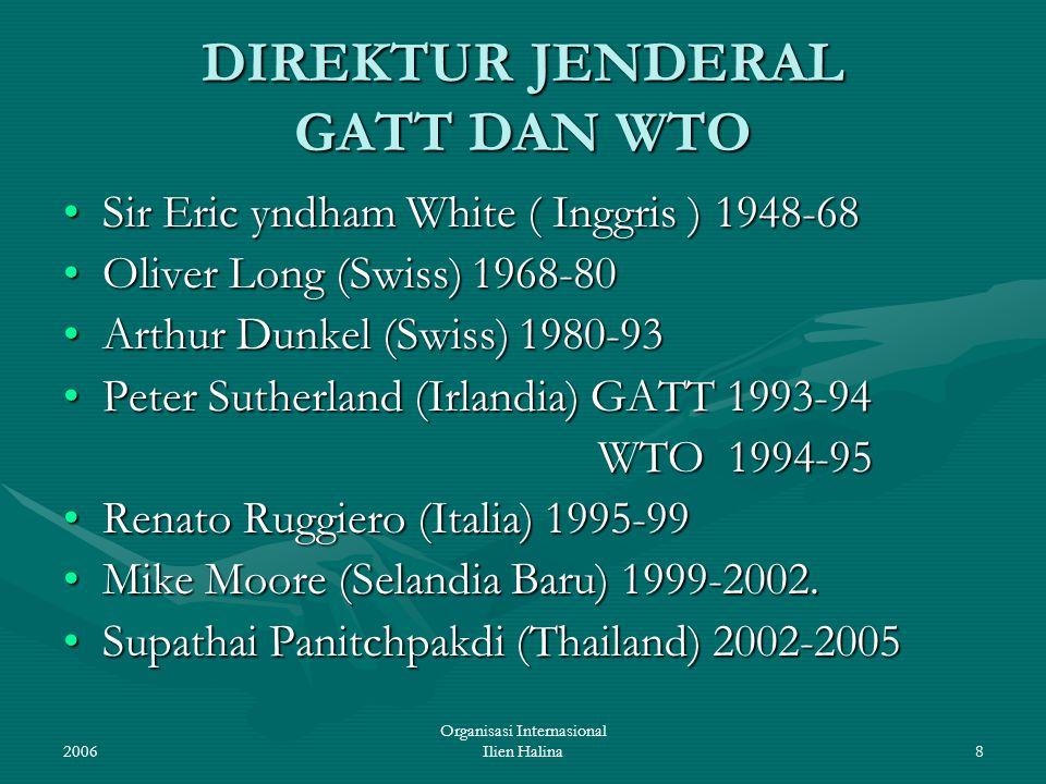 DIREKTUR JENDERAL GATT DAN WTO