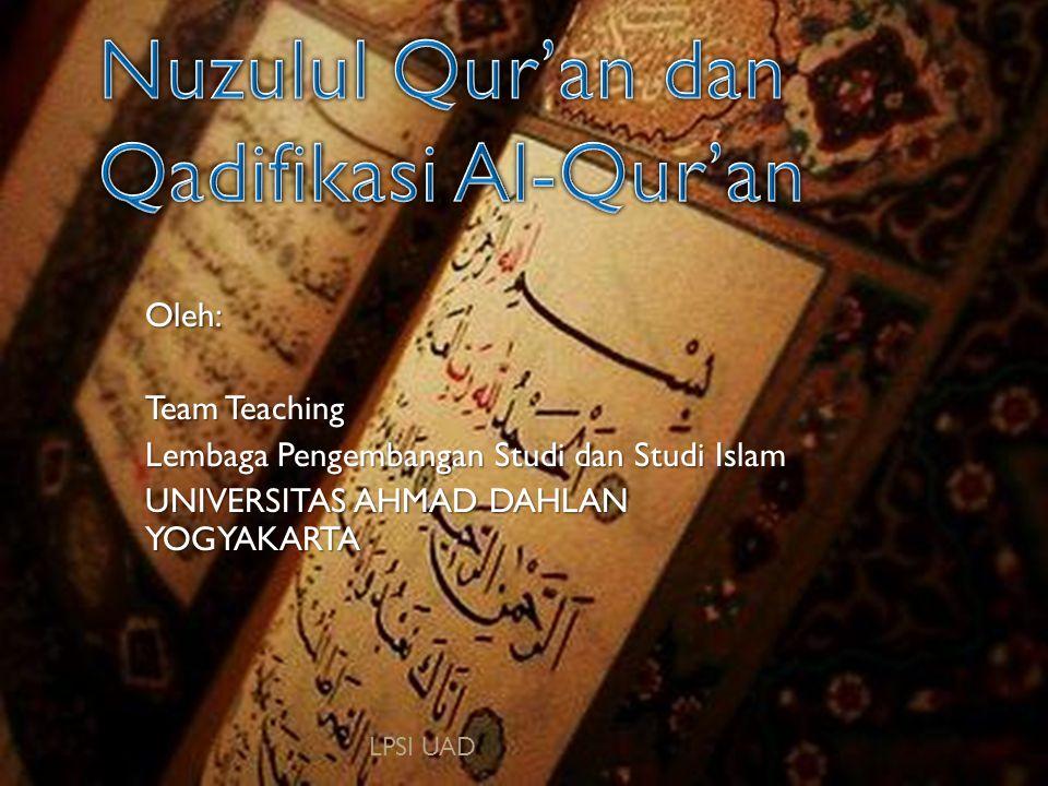 Nuzulul Qur'an dan Qadifikasi Al-Qur'an