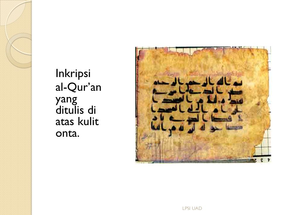 Inkripsi al-Qur'an yang ditulis di atas kulit onta.