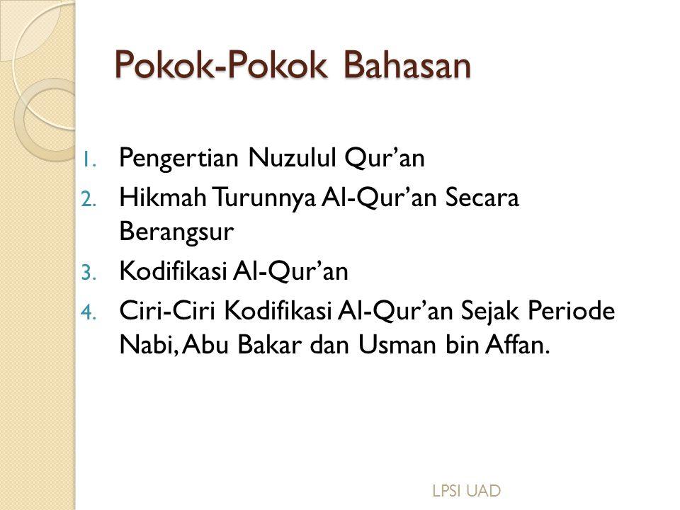 Pokok-Pokok Bahasan Pengertian Nuzulul Qur'an
