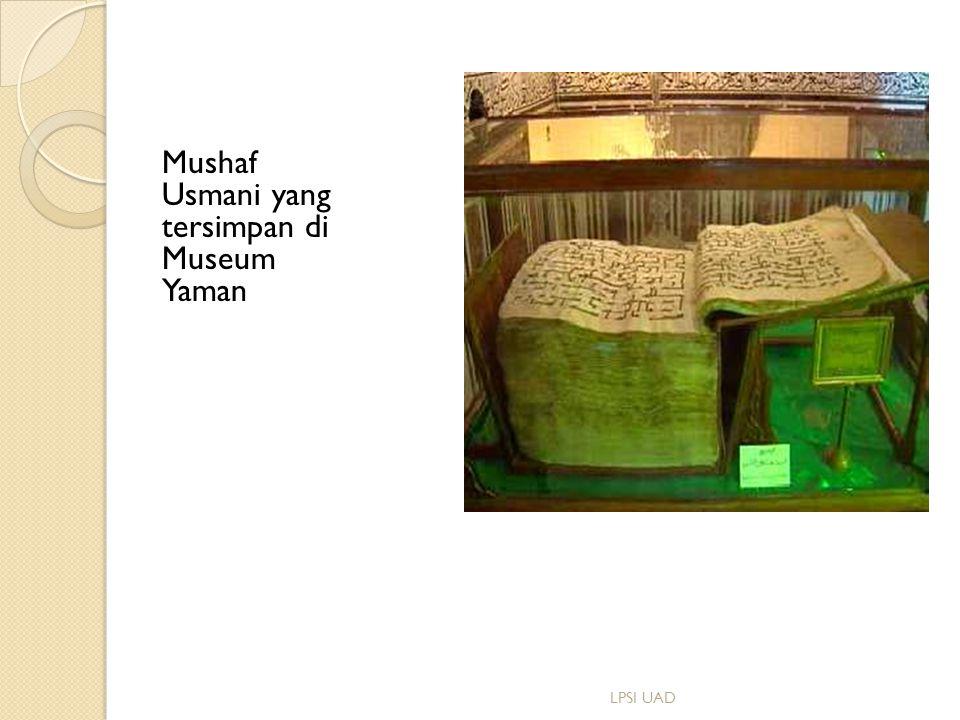 Mushaf Usmani yang tersimpan di Museum Yaman