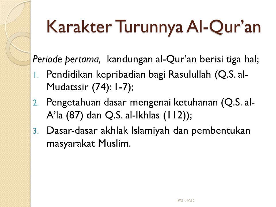 Karakter Turunnya Al-Qur'an